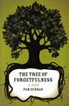 The Tree of Forgetfulness, A Novel, front cover